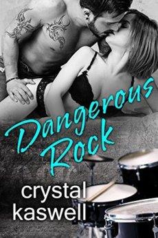 Dangerous Rock by Crystal Kaswell