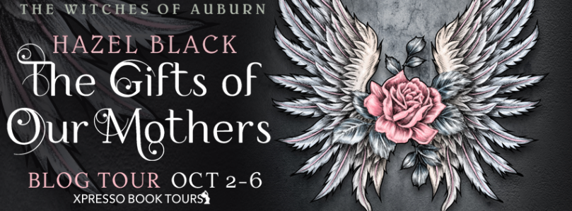The Gifts of Our Mothers by Hazel Black - Banner